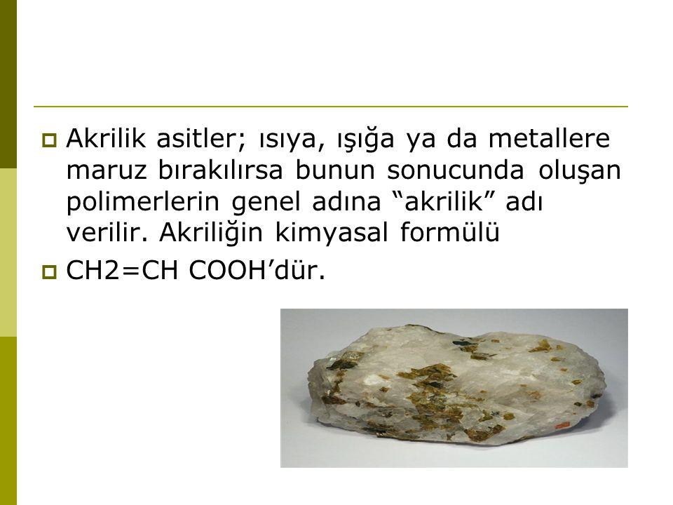 Akrilik asitler; ısıya, ışığa ya da metallere maruz bırakılırsa bunun sonucunda oluşan polimerlerin genel adına akrilik adı verilir. Akriliğin kimyasal formülü