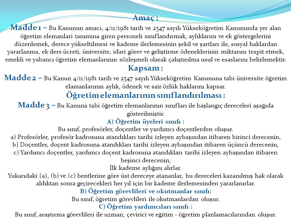 Amaç : Kapsam : Öğretim elemanlarının sınıflandırılması :