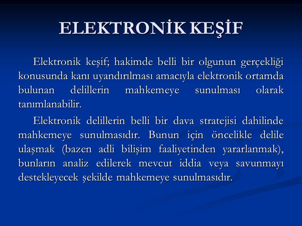 ELEKTRONİK KEŞİF