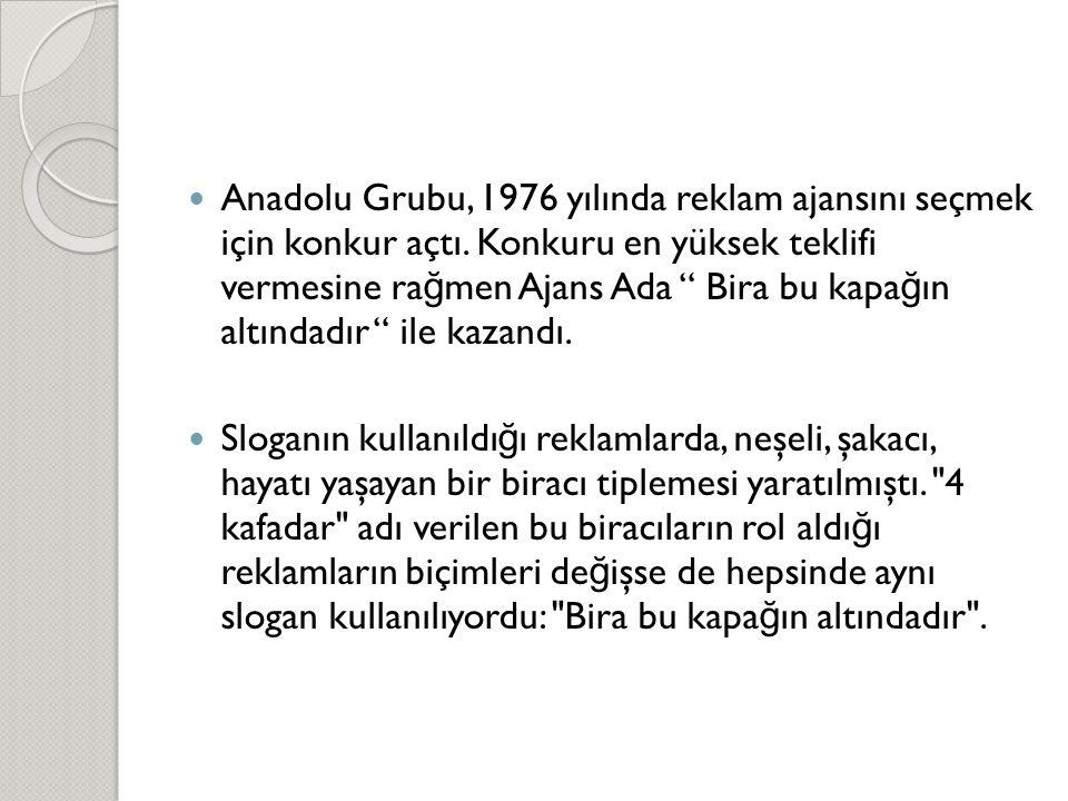 Anadolu Grubu, 1976 yılında reklam ajansını seçmek için konkur açtı