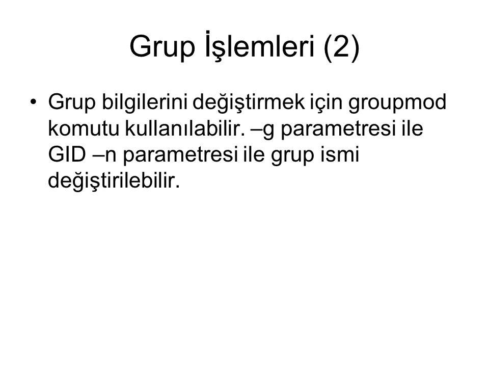 Grup İşlemleri (2)