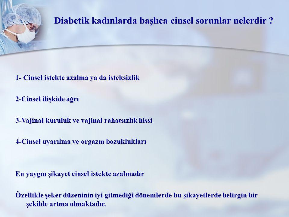 Diabetik kadınlarda başlıca cinsel sorunlar nelerdir