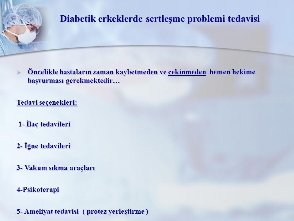 Diabetik erkeklerde sertleşme problemi tedavisi