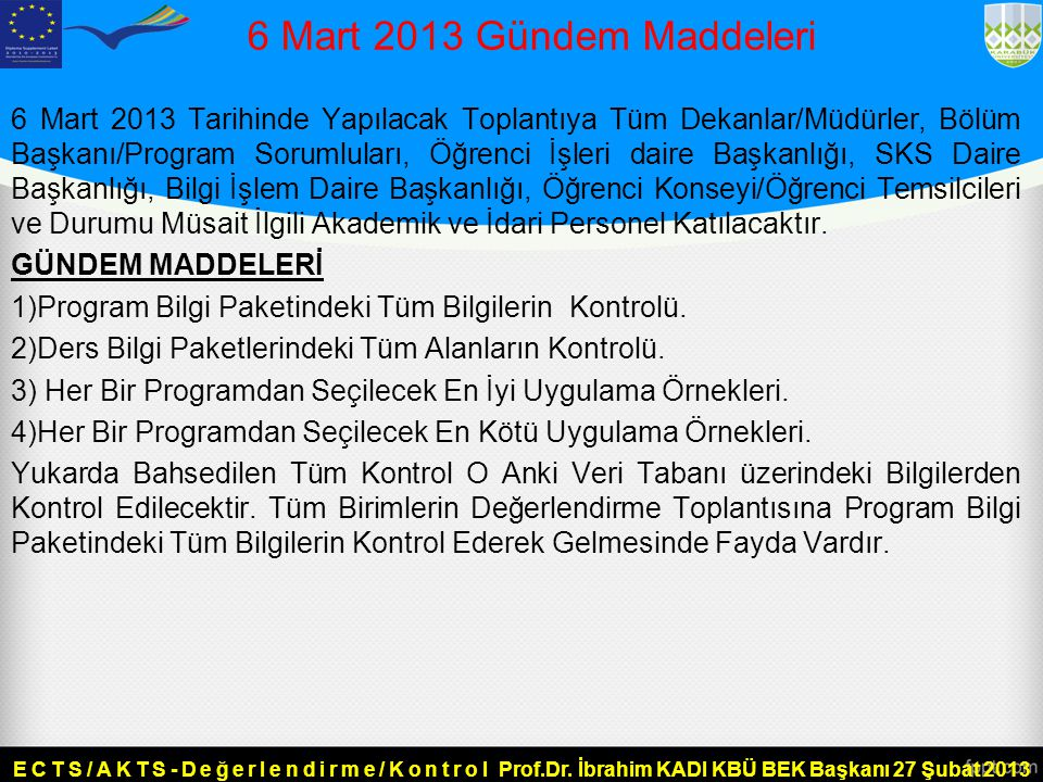 6 Mart 2013 Gündem Maddeleri