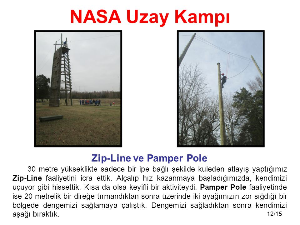 Zip-Line ve Pamper Pole
