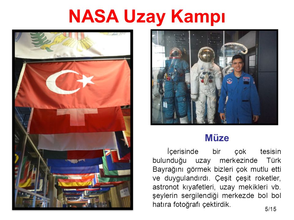 NASA Uzay Kampı Müze.