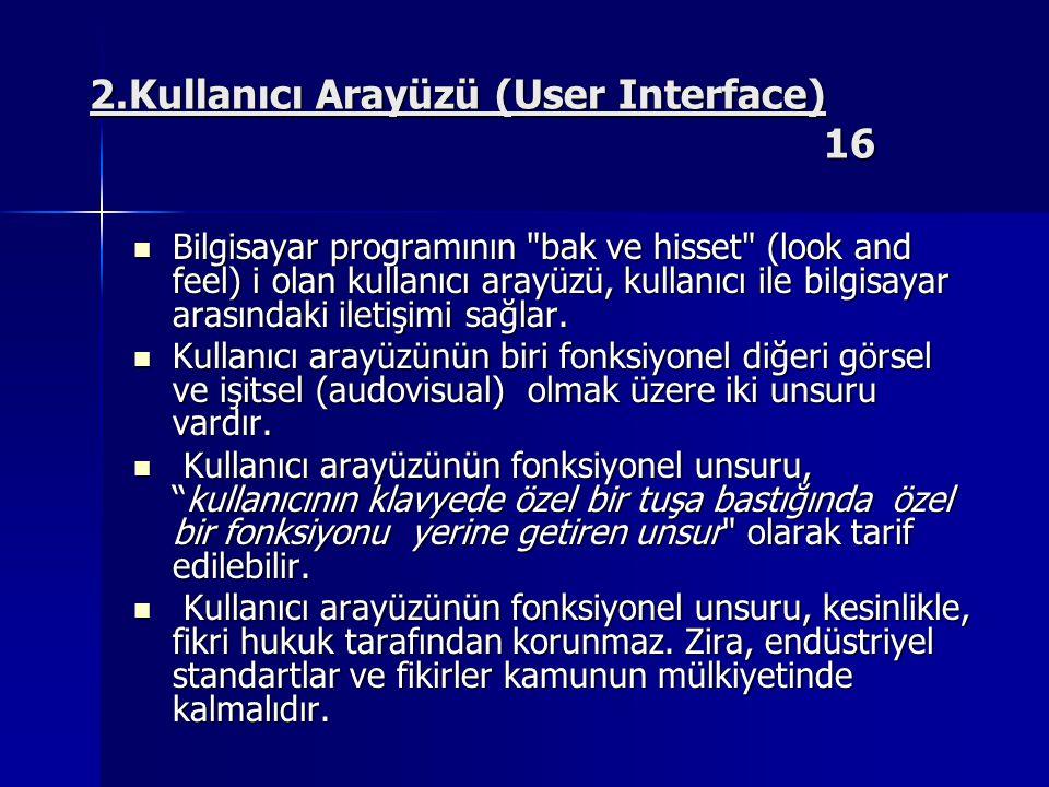 2.Kullanıcı Arayüzü (User Interface) 16
