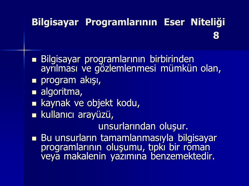 Bilgisayar Programlarının Eser Niteliği 8