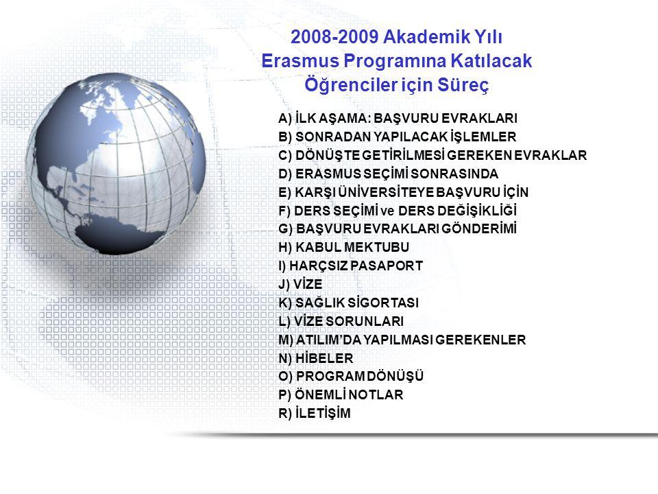 Erasmus Programına Katılacak