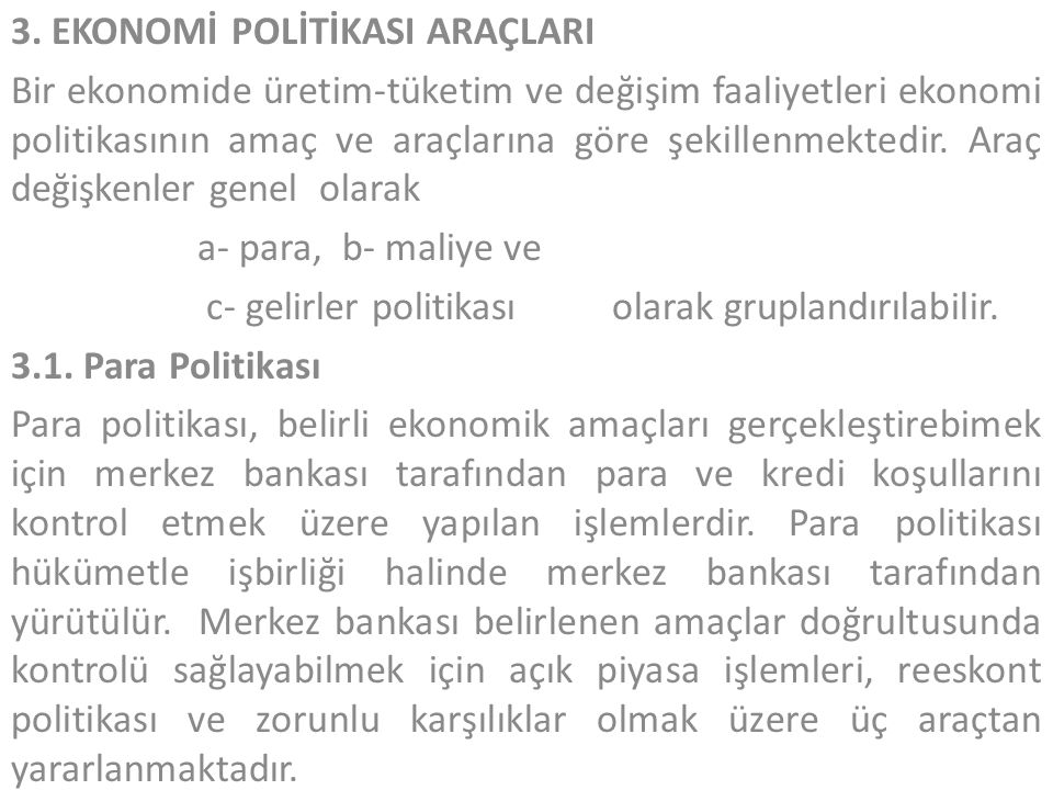 3. EKONOMİ POLİTİKASI ARAÇLARI