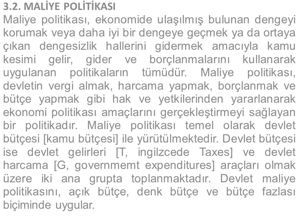 3.2. MALİYE POLİTİKASI