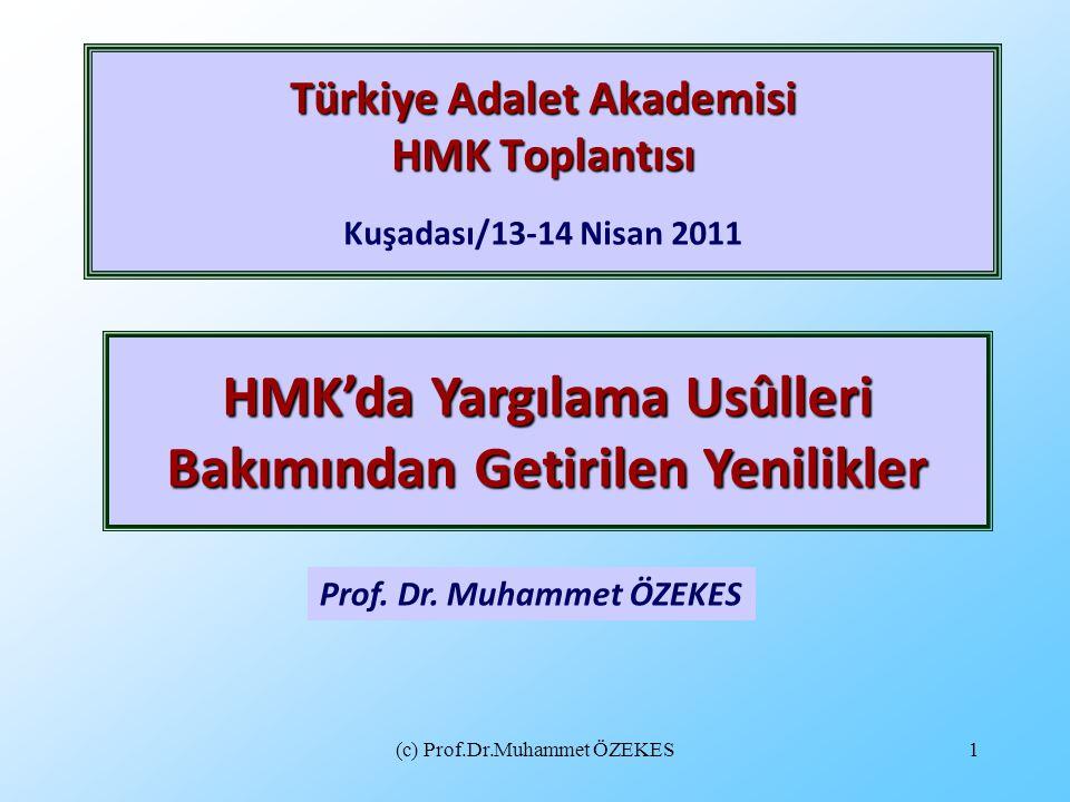 Türkiye Adalet Akademisi HMK Toplantısı Kuşadası/13-14 Nisan 2011