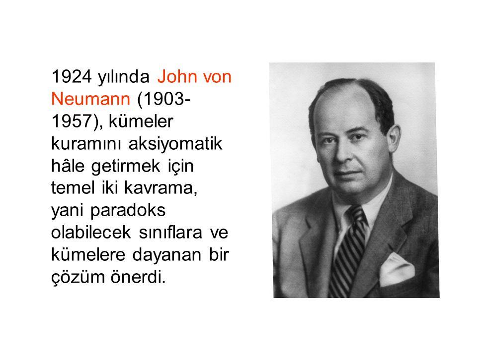 1924 yılında John von Neumann (1903-1957), kümeler kuramını aksiyomatik hâle getirmek için temel iki kavrama, yani paradoks olabilecek sınıflara ve kümelere dayanan bir çözüm önerdi.