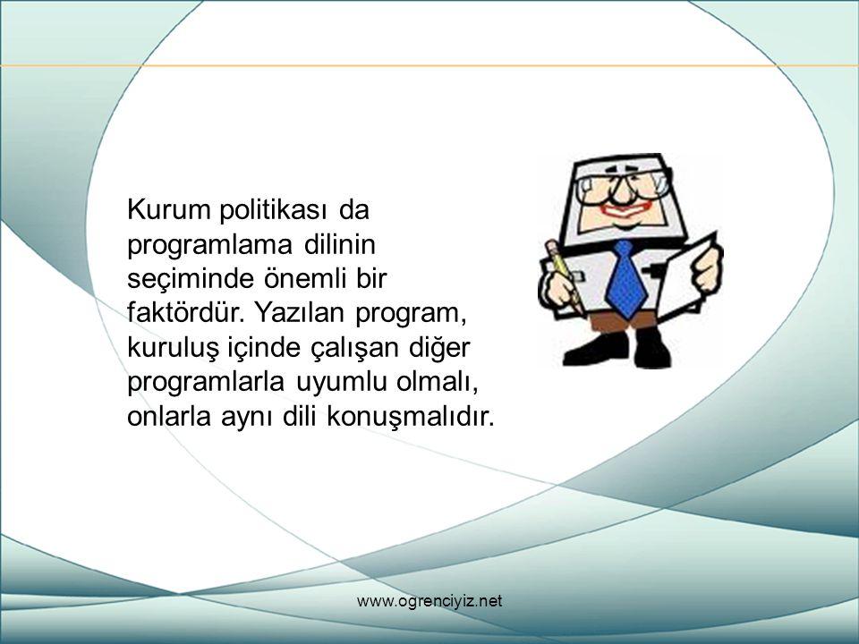 Kurum politikası da programlama dilinin seçiminde önemli bir faktördür