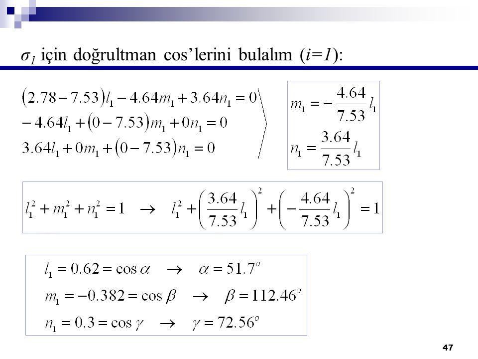 σ1 için doğrultman cos'lerini bulalım (i=1):