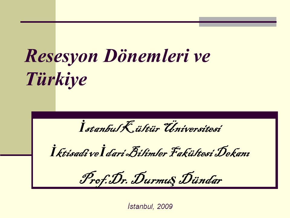 Resesyon Dönemleri ve Türkiye
