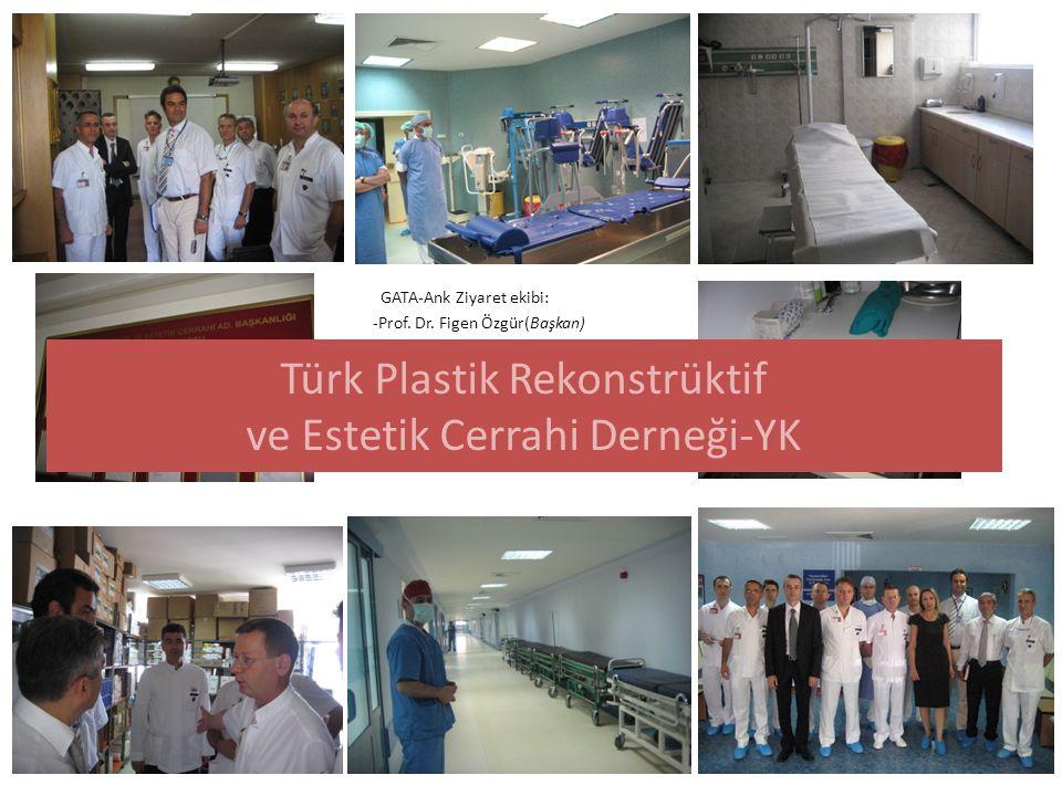 Türk Plastik Rekonstrüktif ve Estetik Cerrahi Derneği-YK
