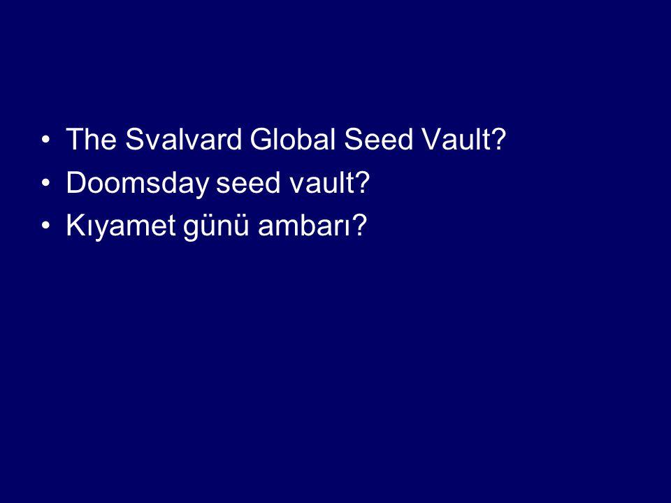 The Svalvard Global Seed Vault