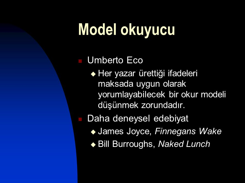 Model okuyucu Umberto Eco Daha deneysel edebiyat