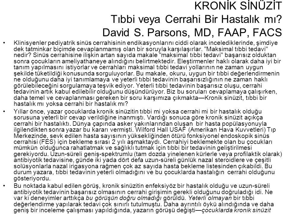 Tıbbi veya Cerrahi Bir Hastalık mı David S. Parsons, MD, FAAP, FACS