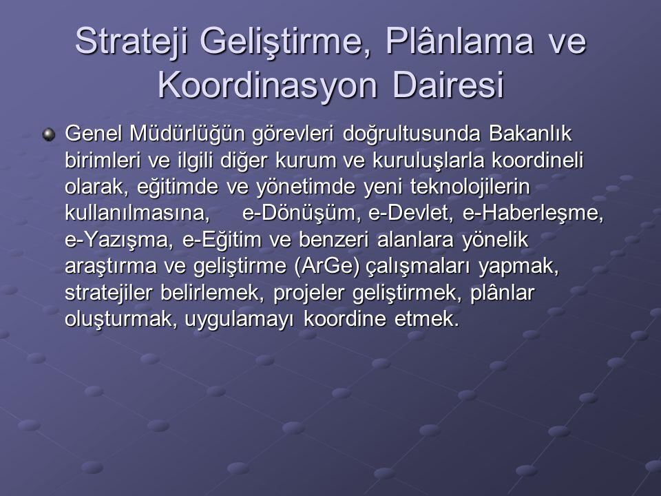 Strateji Geliştirme, Plânlama ve Koordinasyon Dairesi