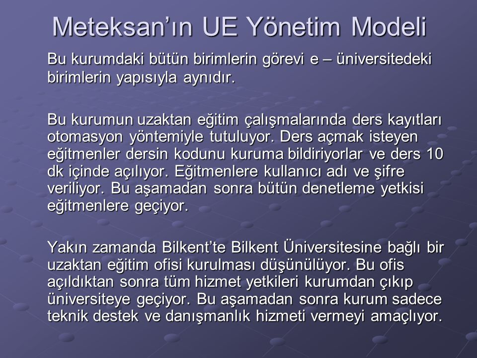 Meteksan'ın UE Yönetim Modeli