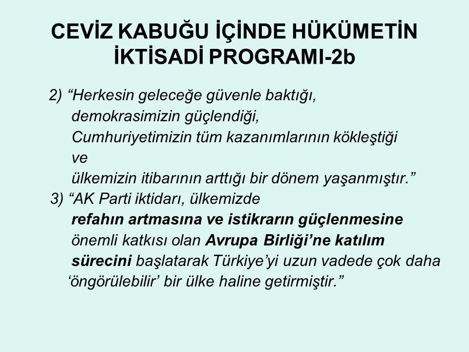 CEVİZ KABUĞU İÇİNDE HÜKÜMETİN İKTİSADİ PROGRAMI-2b