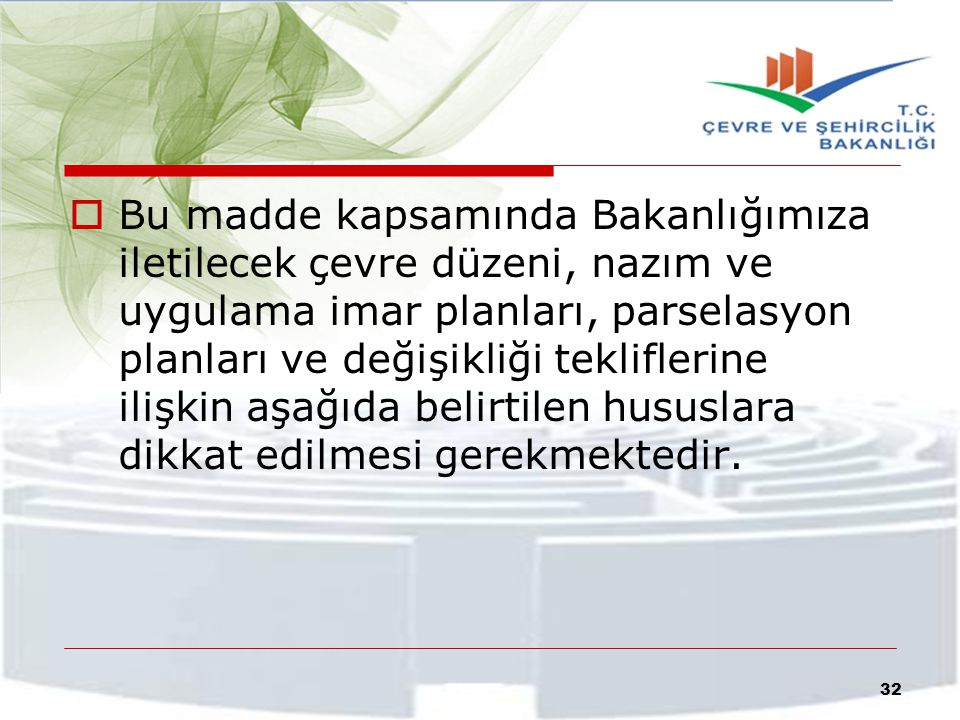 Madde hükmünde ifade edilen dört aylık süre; 644 sayılı Kanun Hükmünde Kararnamede değişiklik yapan 648 sayılı Kanun Hükmünde Kararname'nin Resmi Gazete'de yayımlandığı tarih olan 17.08.2011 tarihi baz alınarak hesaplanacaktır.