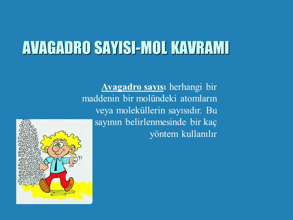 AVAGADRO SAYISI-MOL KAVRAMI