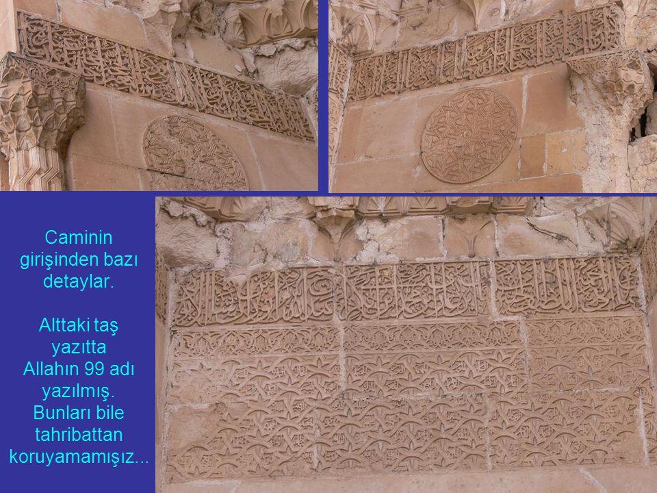 Caminin girişinden bazı detaylar