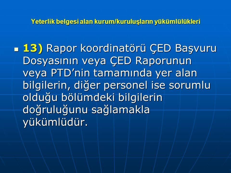 Yeterlik belgesi alan kurum/kuruluşların yükümlülükleri