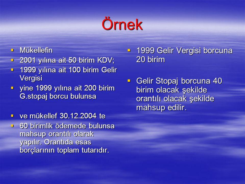 Örnek 1999 Gelir Vergisi borcuna 20 birim