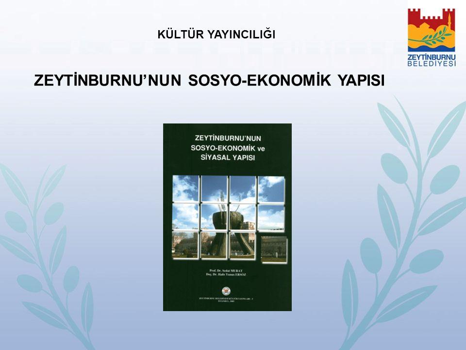 ZEYTİNBURNU'NUN SOSYO-EKONOMİK YAPISI