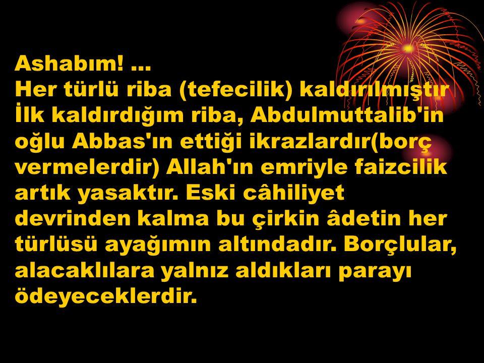 Ashabım! ...