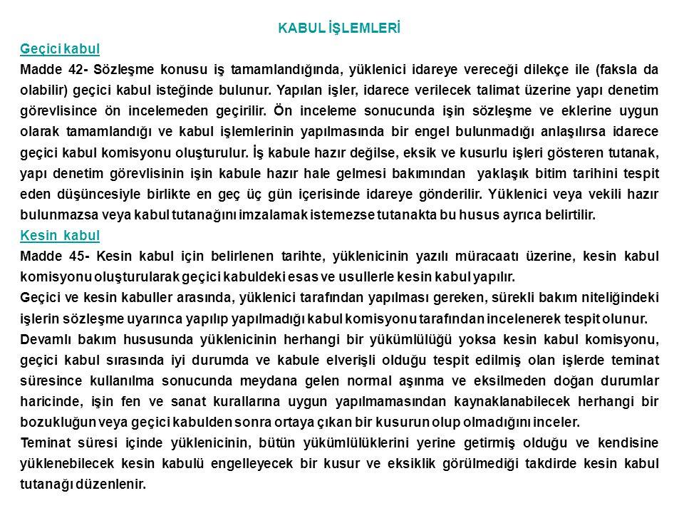KABUL İŞLEMLERİ Geçici kabul.