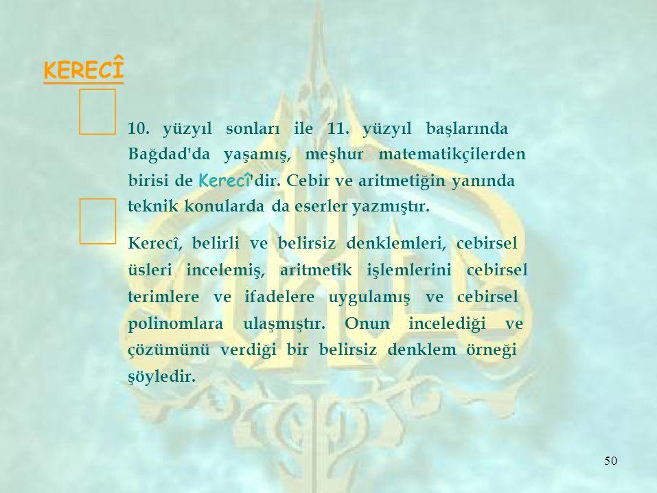 ⎩ KERECÎ ⎩ 10. yüzyıl sonları ile 11. yüzyıl başlarında