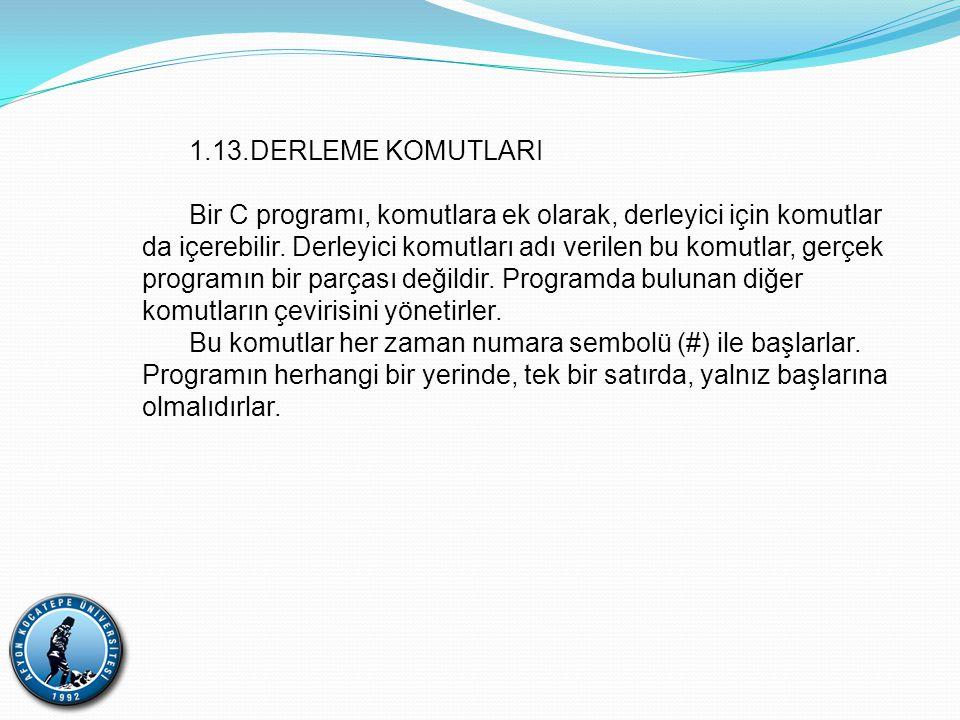 1.13.DERLEME KOMUTLARI