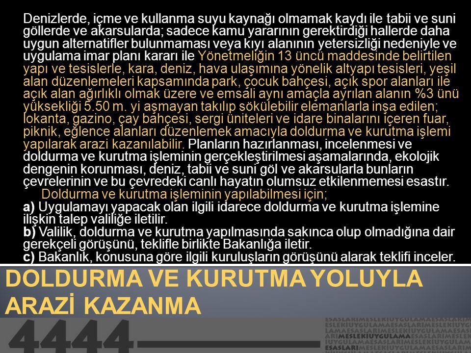 DOLDURMA VE KURUTMA YOLUYLA ARAZİ KAZANMA