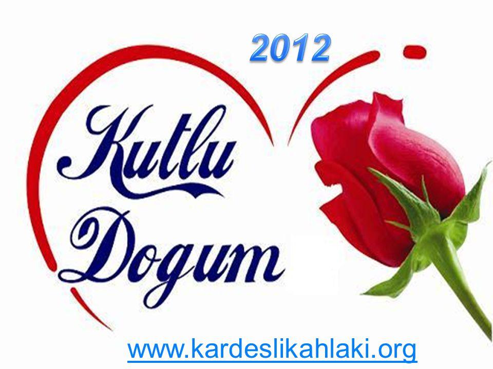 2012 www.kardeslikahlaki.org