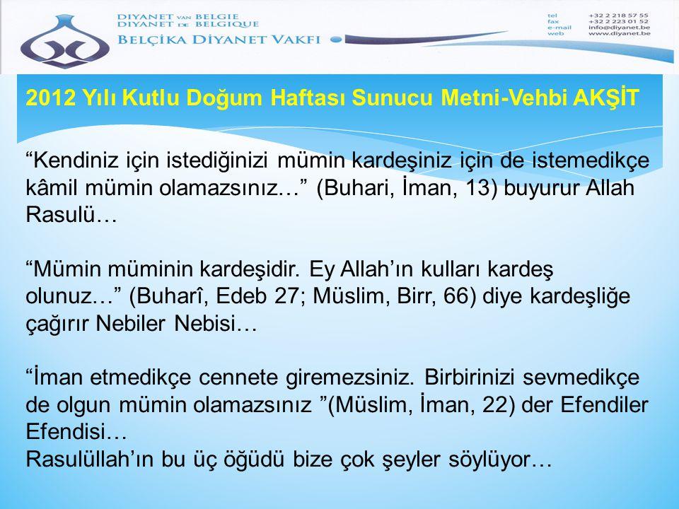 2012 Yılı Kutlu Doğum Haftası Sunucu Metni-Vehbi AKŞİT