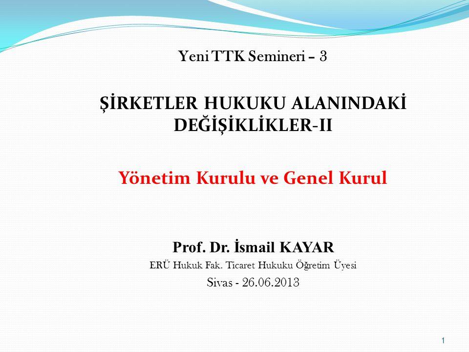 ŞİRKETLER HUKUKU ALANINDAKİ DEĞİŞİKLİKLER-II