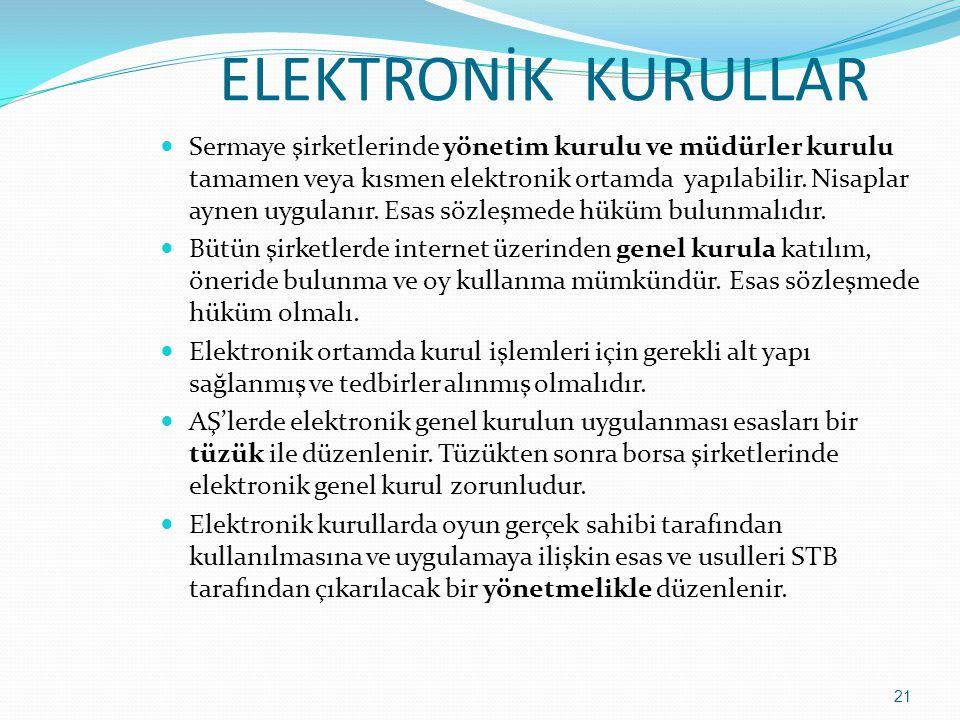 ELEKTRONİK KURULLAR