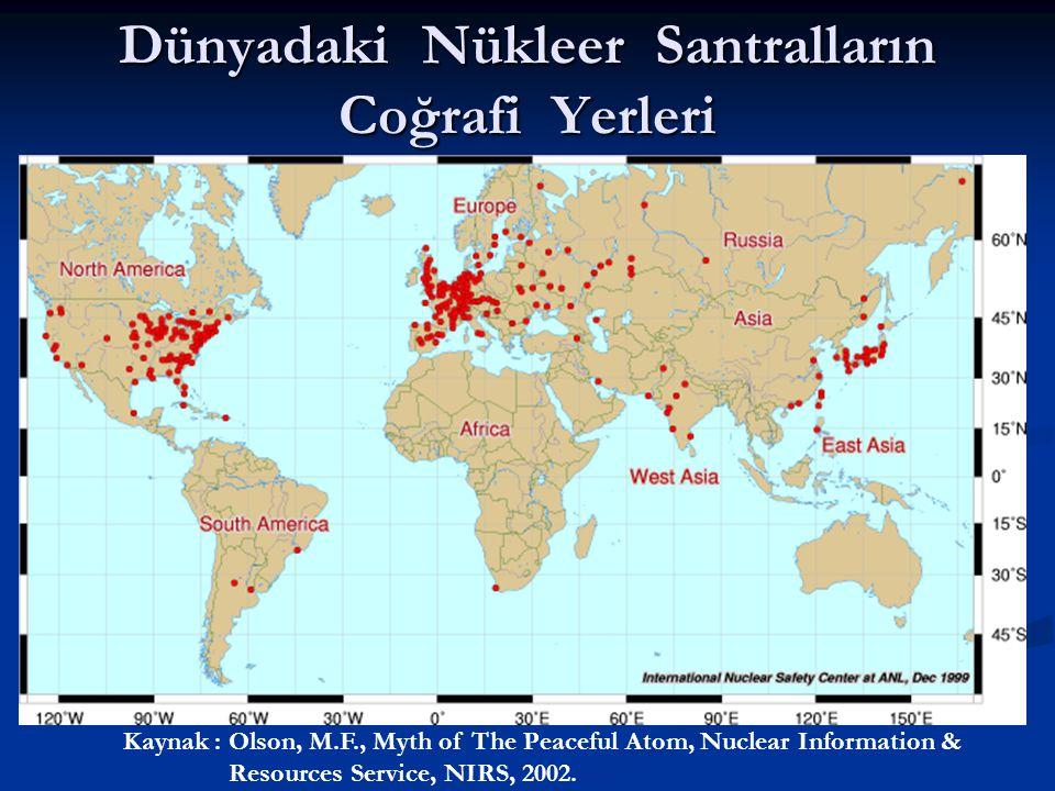 Dünyadaki Nükleer Santralların Coğrafi Yerleri