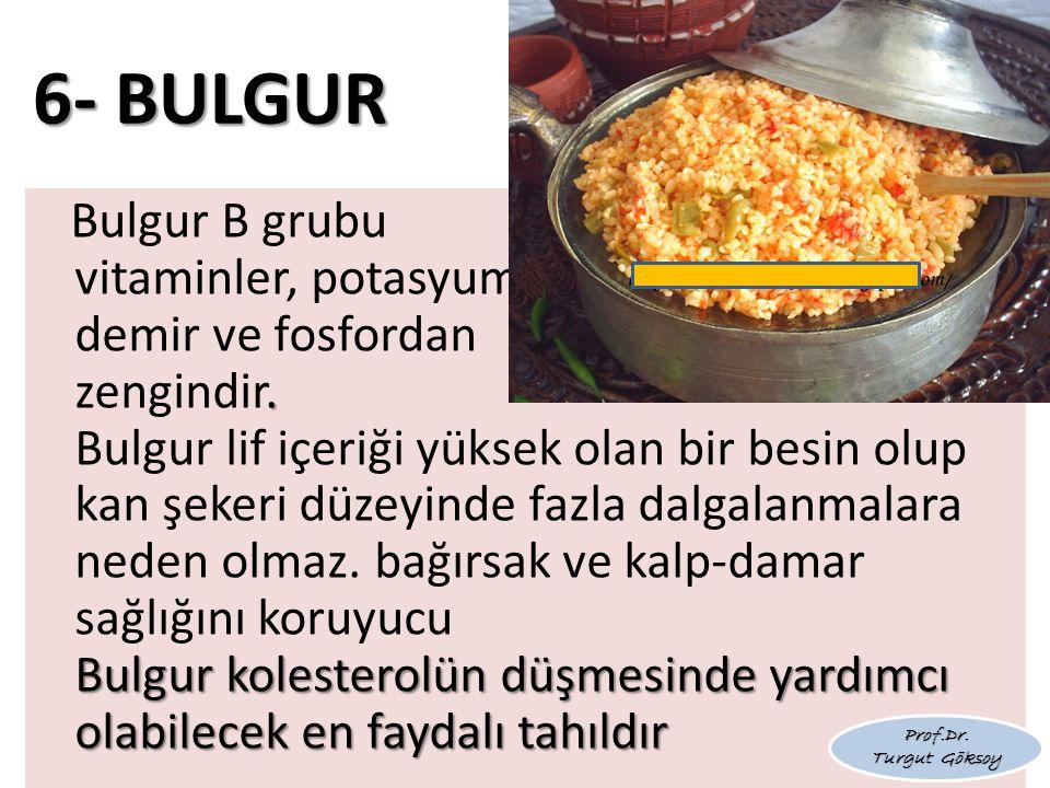 6- BULGUR