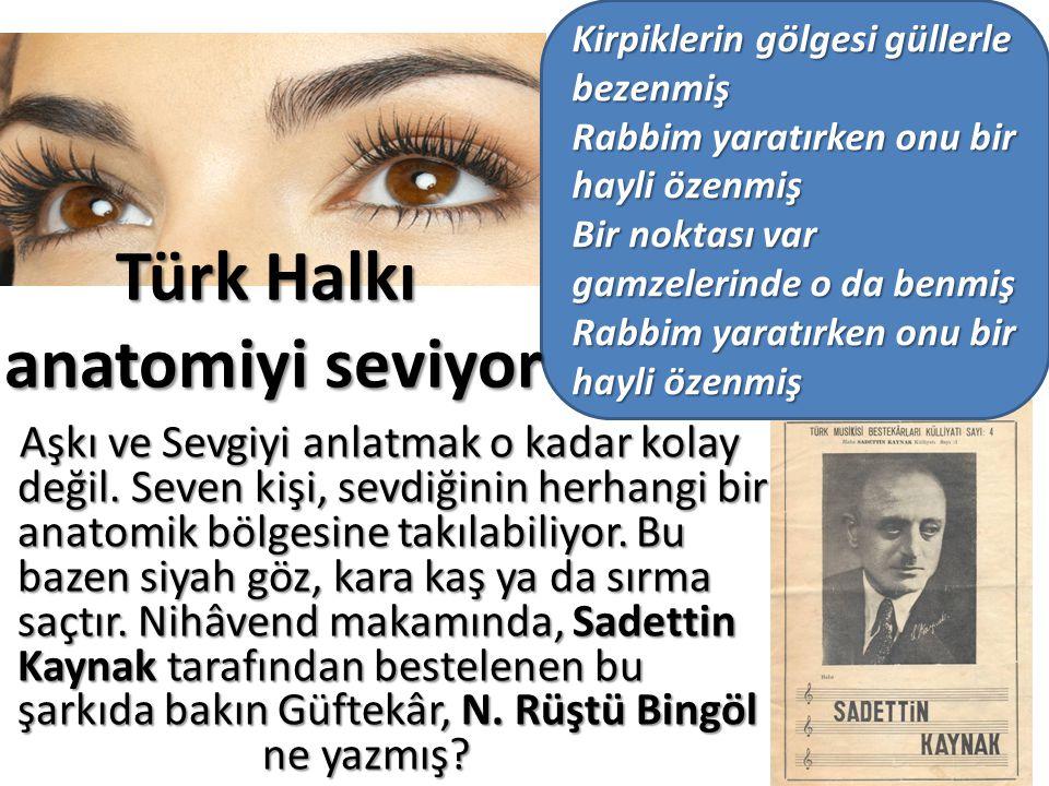 Türk Halkı anatomiyi seviyor