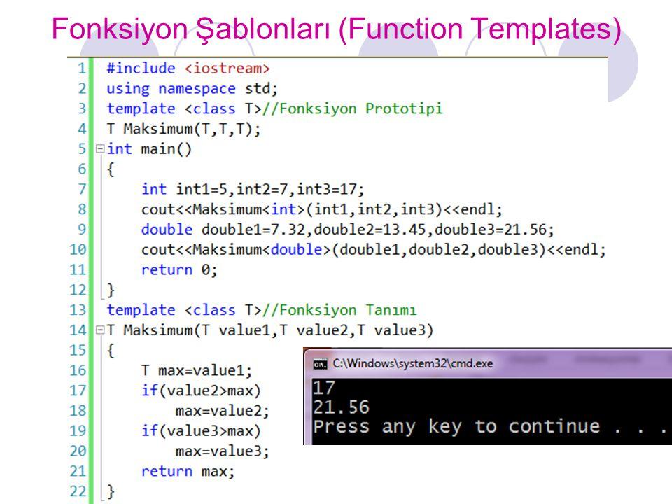 Fonksiyon Şablonları (Function Templates)