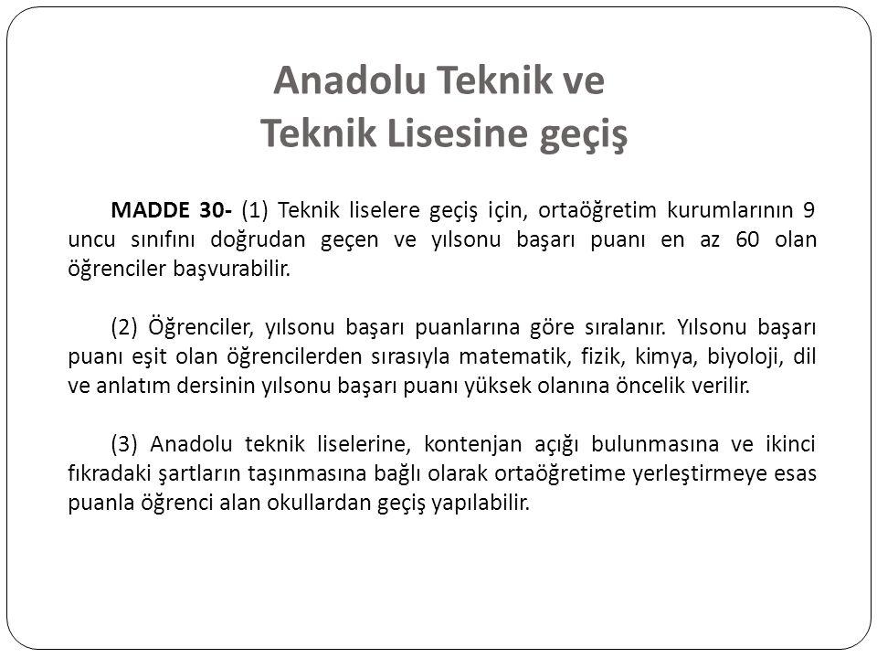 Anadolu Teknik ve Teknik Lisesine geçiş