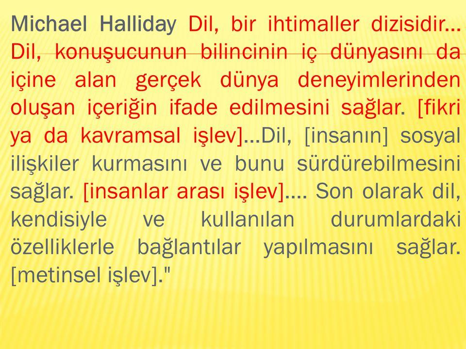 Michael Halliday Dil, bir ihtimaller dizisidir