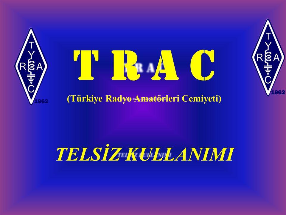 (Türkiye Radyo Amatörleri Cemiyeti)