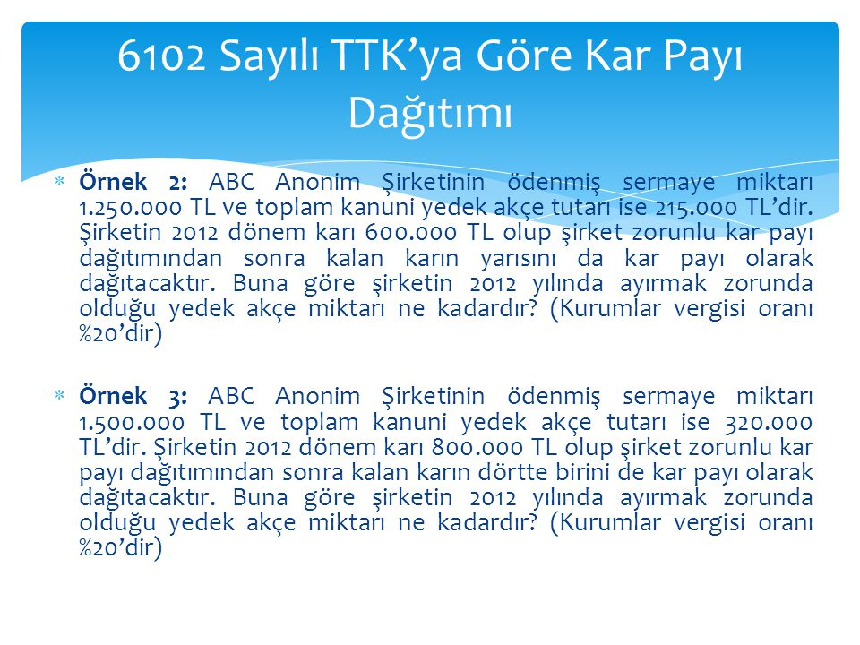 6102 Sayılı TTK'ya Göre Kar Payı Dağıtımı
